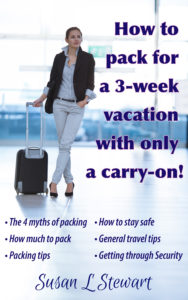 How to pack for 3 weeks with only a carry-on