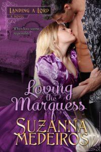 loving, regency, romance, love story, marquess